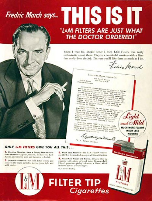 One Of The Last Cigarette Ads Claiming A Doctors Endorsement This 1954 Ad In Life Magazine Showed Hollywood Star Fredric March Making Assertion After
